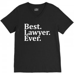 Best Lawyer Ever V-Neck Tee | Artistshot