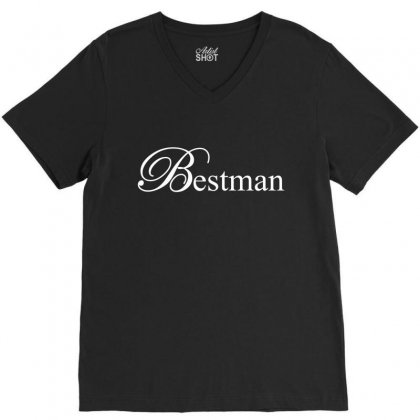 Best Man White V-neck Tee Designed By Tshiart