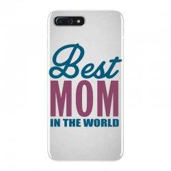 Best Mom In The World iPhone 7 Plus Case | Artistshot