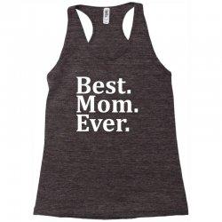 Best Mom Ever Racerback Tank | Artistshot