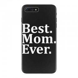 Best Mom Ever iPhone 7 Plus Case   Artistshot
