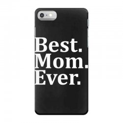 Best Mom Ever iPhone 7 Case   Artistshot