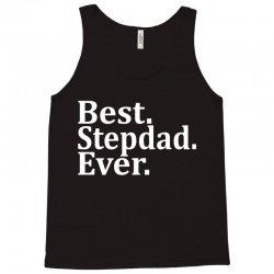 Best Stepdad Ever Tank Top   Artistshot