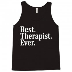 Best Therapist Ever Tank Top | Artistshot