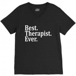 Best Therapist Ever V-Neck Tee | Artistshot