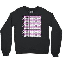 1800 hotlinebling Crewneck Sweatshirt | Artistshot