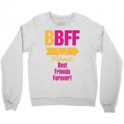 Blonde Best Friend Forever Right Arrow Crewneck Sweatshirt | Artistshot