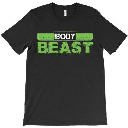 Body Beast T-shirt Designed By Tshiart