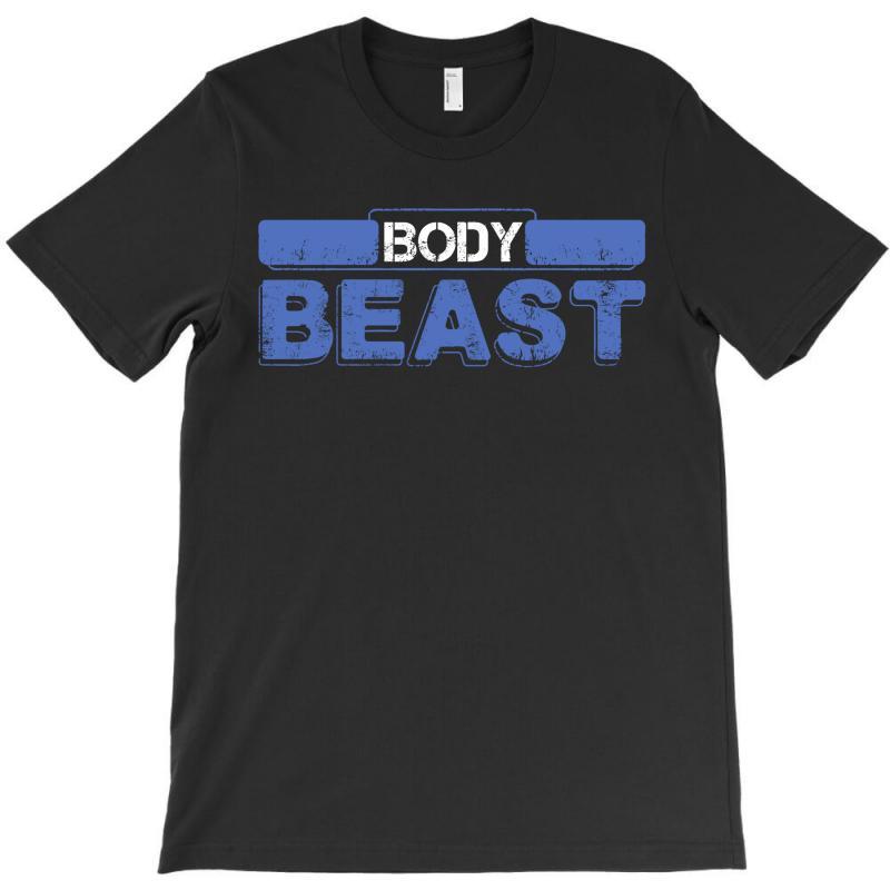 Body Beast T-shirt   Artistshot