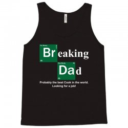 Breaking Dad Tank Top | Artistshot