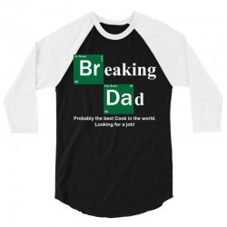 Breaking Dad 3/4 Sleeve Shirt | Artistshot