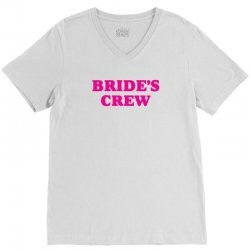 Bride's Crew V-Neck Tee   Artistshot