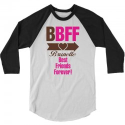Brunette Best Friends Forever 3/4 Sleeve Shirt | Artistshot