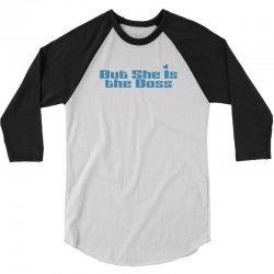 But She is The Boss 3/4 Sleeve Shirt | Artistshot