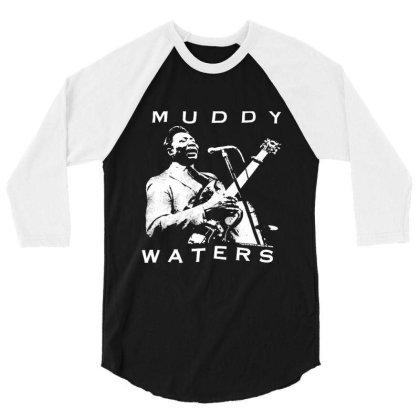 Muddy Waters 3/4 Sleeve Shirt Designed By Pinkanzee