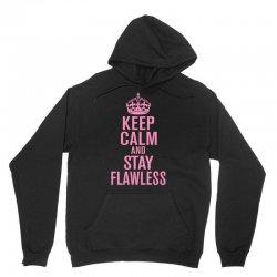keep-calm-and-stay-flawless- Unisex Hoodie | Artistshot