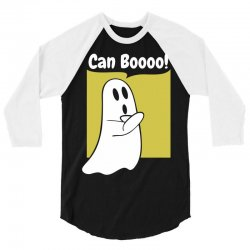 Can Booo 3/4 Sleeve Shirt   Artistshot