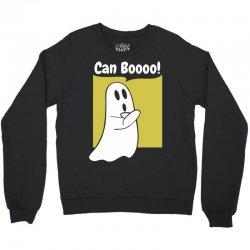 Can Booo Crewneck Sweatshirt   Artistshot