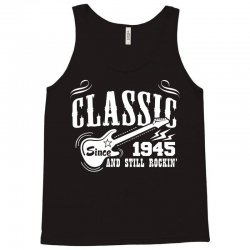 Classic Since 1945 Tank Top | Artistshot