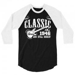 Classic Since 1946 3/4 Sleeve Shirt | Artistshot