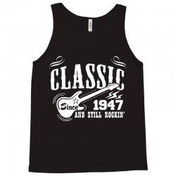 Classic Since 1947 Tank Top | Artistshot