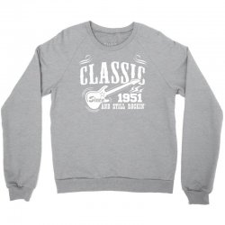Classic Since 1951 Crewneck Sweatshirt | Artistshot