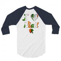 i-love-nial-irish 3/4 Sleeve Shirt | Artistshot
