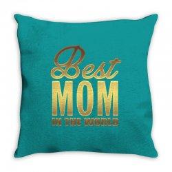 Best Mom In The World Throw Pillow | Artistshot