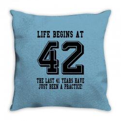 42nd birthday life begins at 42 Throw Pillow | Artistshot