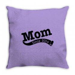 Mom Since 2014 Throw Pillow   Artistshot