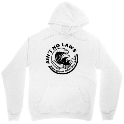 Ain't No Laws When Your Drinking' Claws Unisex Hoodie Designed By Kamprett Apparel