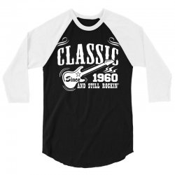 Classic Since 1960 3/4 Sleeve Shirt   Artistshot