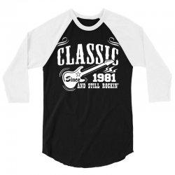 Classic Since 1981 3/4 Sleeve Shirt   Artistshot