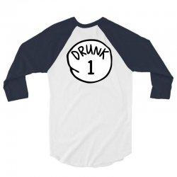 drunk1 3/4 Sleeve Shirt | Artistshot