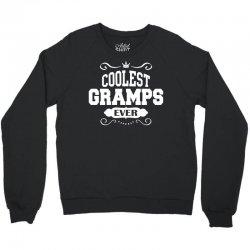 Coolest Gramps Ever Crewneck Sweatshirt | Artistshot