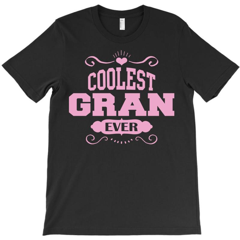 Coolest Gran Ever T-shirt | Artistshot
