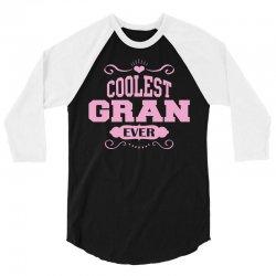 Coolest Gran Ever 3/4 Sleeve Shirt | Artistshot