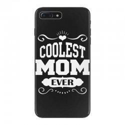 Coolest Mom Ever iPhone 7 Plus Case   Artistshot