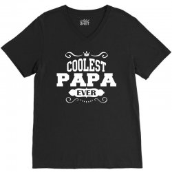 Coolest Papa Ever V-Neck Tee | Artistshot