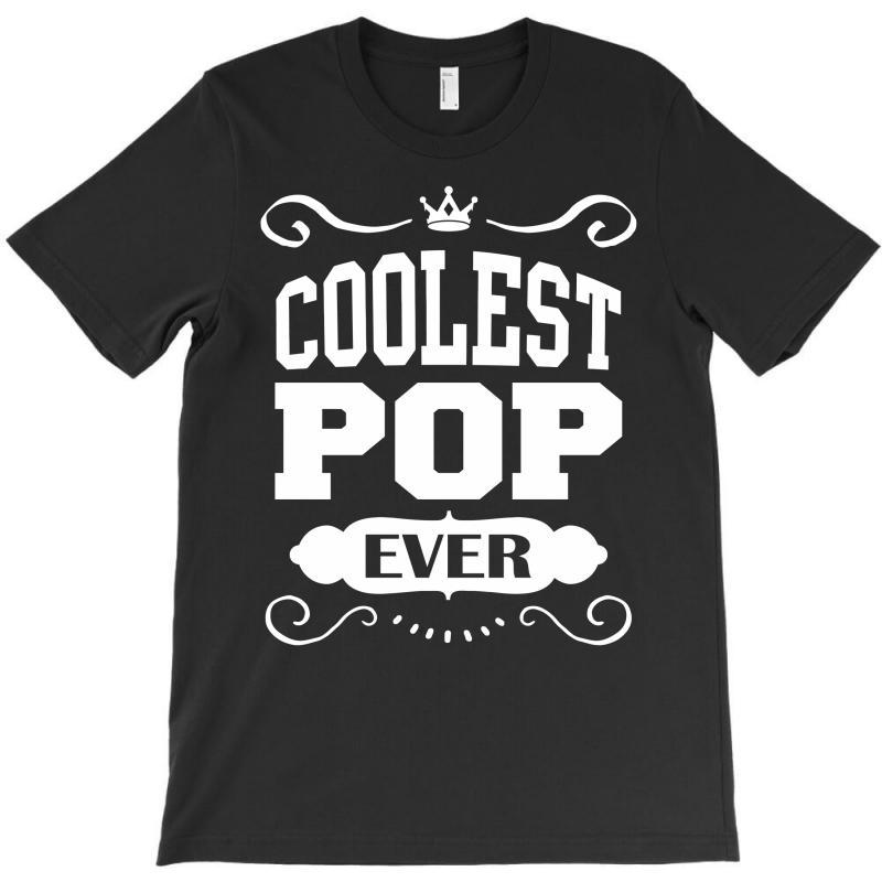 Coolest Pop Ever T-shirt | Artistshot