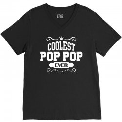 Coolest Pop Pop Ever V-Neck Tee | Artistshot