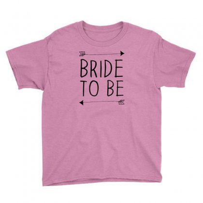Bride To Be Youth Tee Designed By Benny