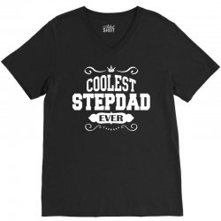 Coolest Stepdad Ever V-Neck Tee | Artistshot