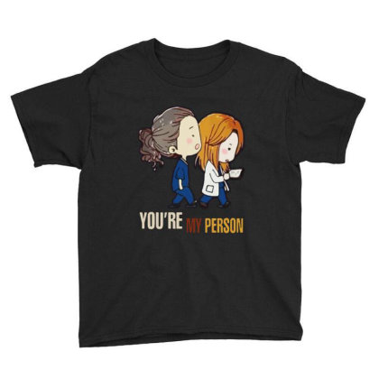 Grey's Anatomy You're My Person Youth Tee Designed By Pinkanzee