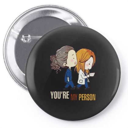 Grey's Anatomy You're My Person Pin-back Button Designed By Pinkanzee