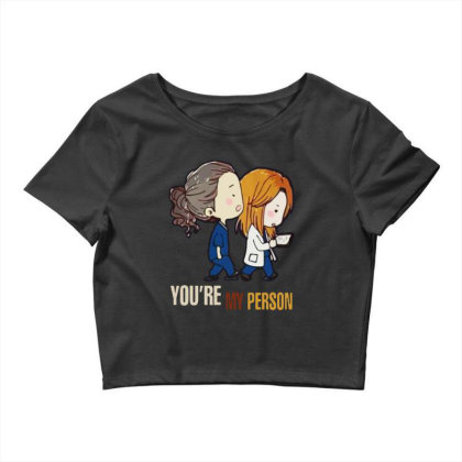 Grey's Anatomy You're My Person Crop Top Designed By Pinkanzee