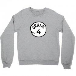 drunk4 Crewneck Sweatshirt | Artistshot