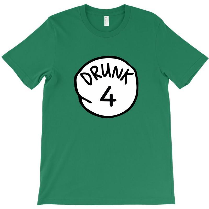 Drunk4 T-shirt | Artistshot