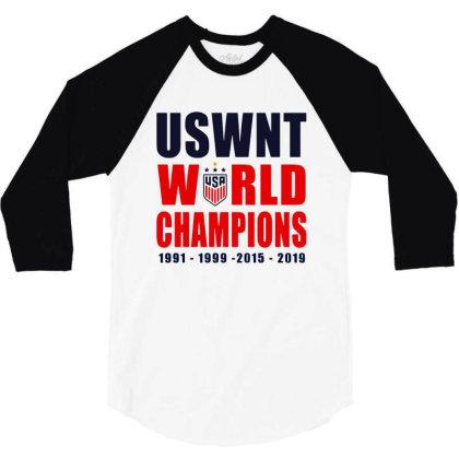 Uswnt 2019 Women's World Cup Champions 3/4 Sleeve Shirt Designed By Pinkanzee