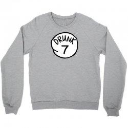 drunk7 Crewneck Sweatshirt | Artistshot